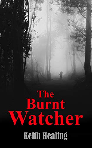 The Burnt Watcher Cover